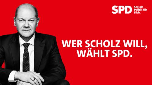 SPD-Wahlplakat mit Kandidaten Olaf Scholz und Wahlaufruf
